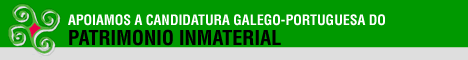 Apoiamos a Candidatura do Patrimonio Inmaterial Galego-Portugués